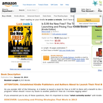 Free Is $.99 the New Free? The Truth About Launching and Pricing Your Kindle Books [Kindle Edition]