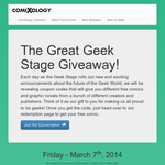 The Great Geek Stage Giveaway!